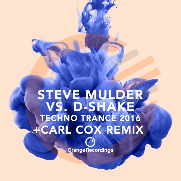 Steve Mulder v D-Shake – Techno Trance 2016 [Orange Recordings]