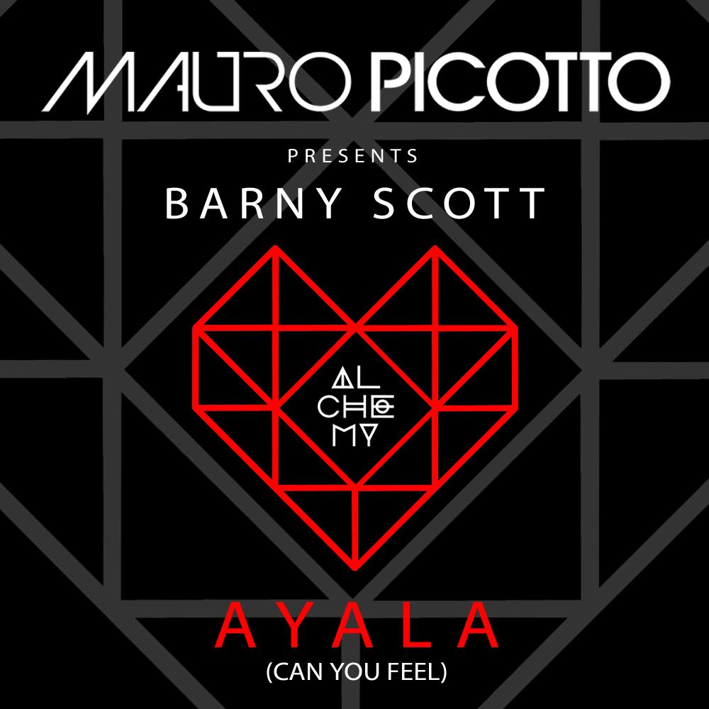 Mauro Picotto presents Barny Scott – Ayala [Alchemy]