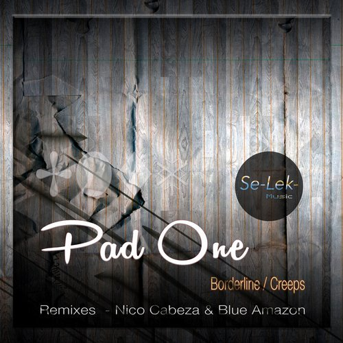Pad One – Borderline / Creeps