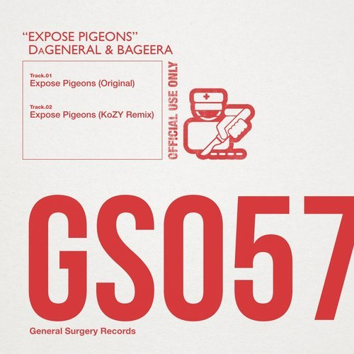 DaGeneral & Bageera – Expose Pigeons [General Surgery Records]