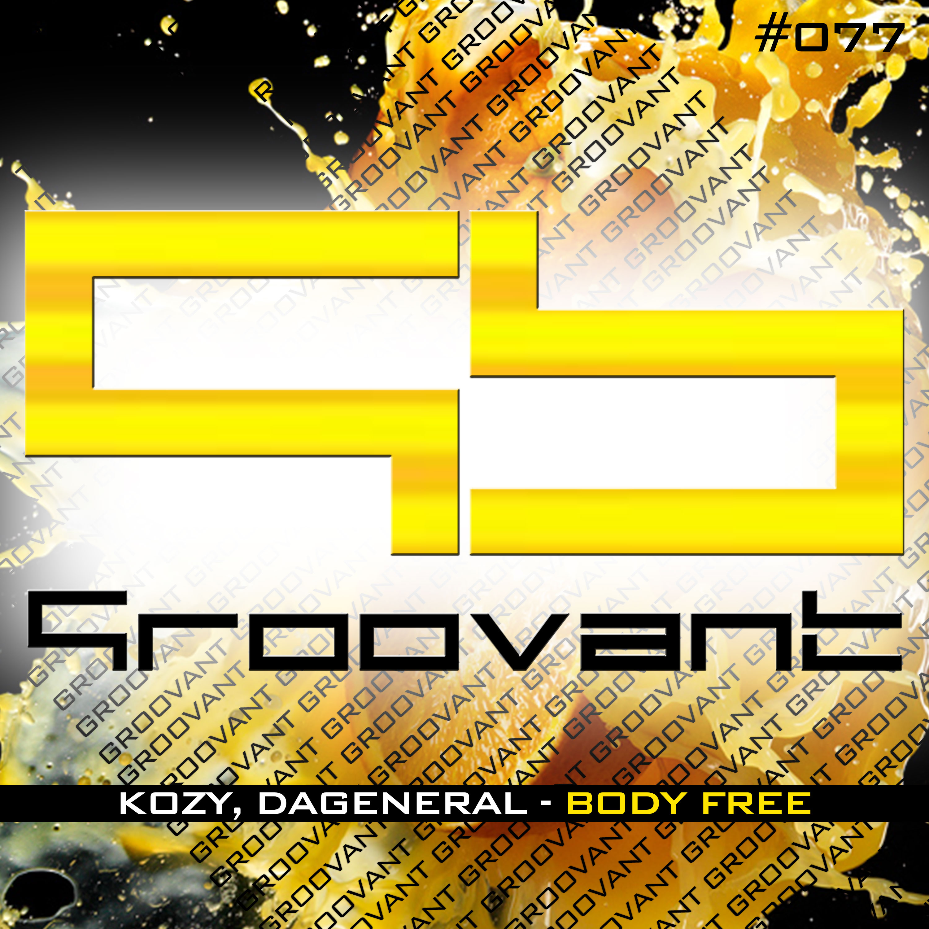 KoZY & DaGeneral – Body Free EP [Groovant]