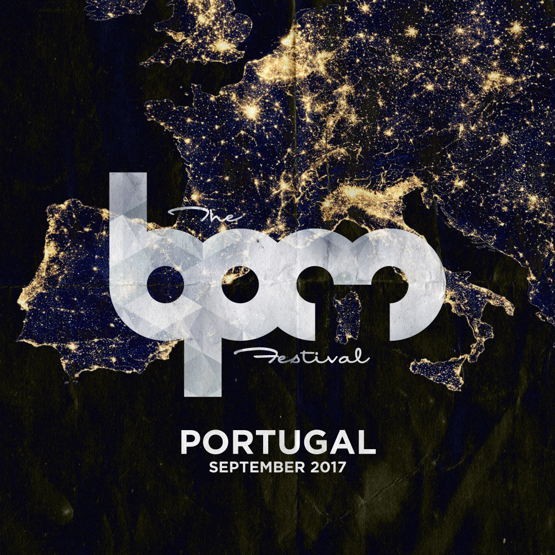 The BPM Festival Reveal Line-up for Portugal Edition