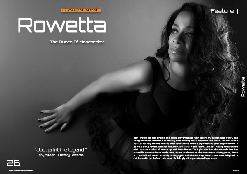 Rowetta – [Happy Mondays] Exclusive Feature Interview [Live] In Issue 7