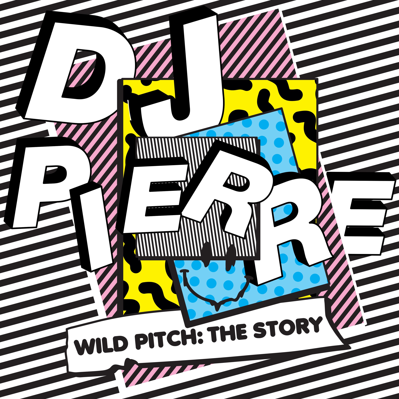 DJ Pierre – Wild PiTch: Get Physical [Album]