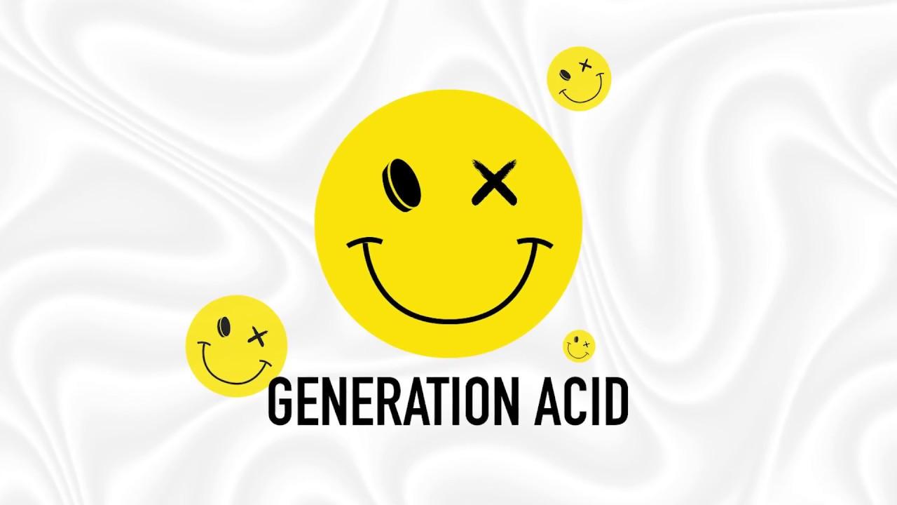 Generation Acid 1987 – 2017