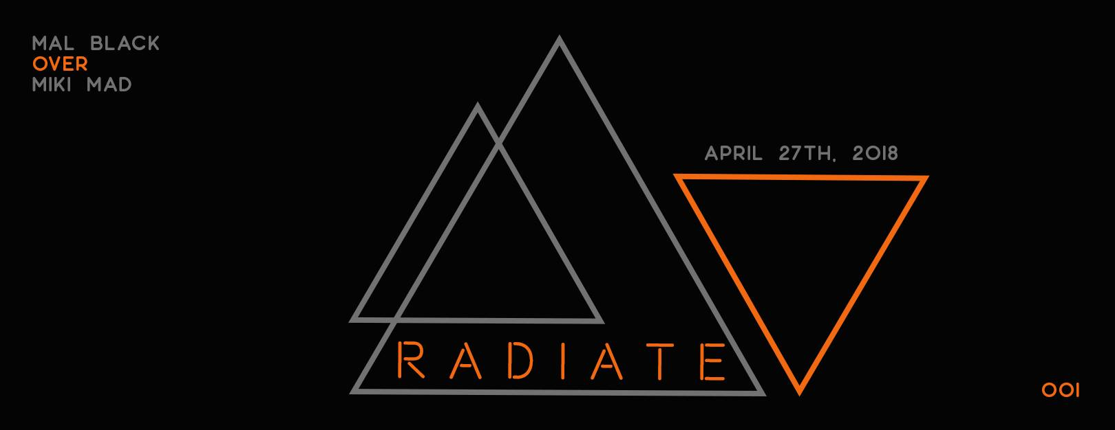 Radiate Label Launch – Premier [Mal Black – Over]