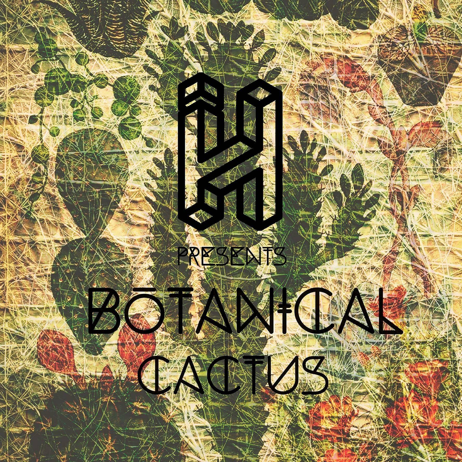 Cactus' Botanical's debut E.P
