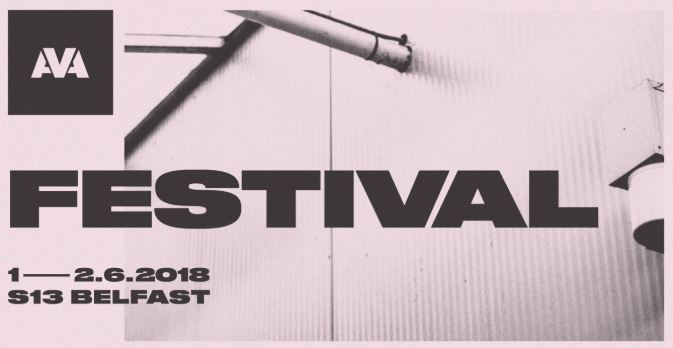 AVA Festival Belfast 2018 – Review