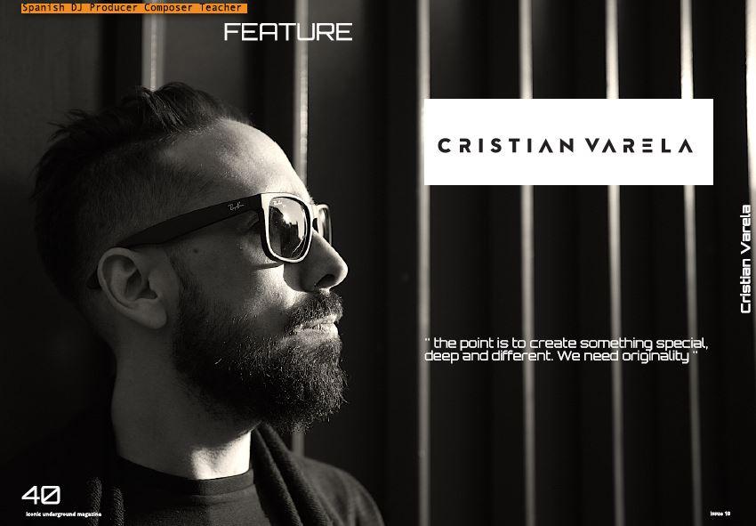 Cristian Varela – Exclusive Interview