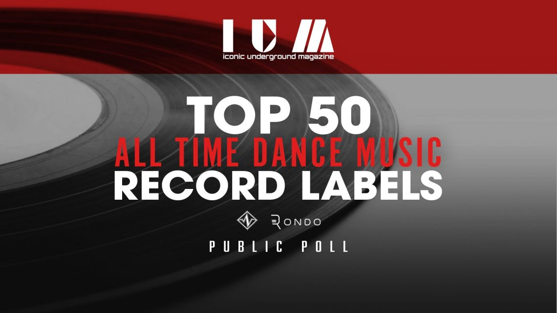 Top 50 All Time Dance Music Record Labels – Public Poll