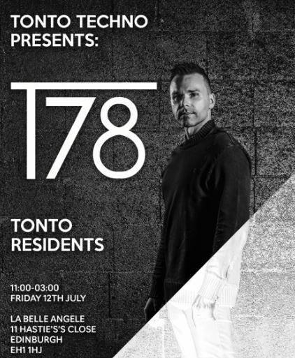 Tonto Techno  T78 Edinburgh 2019