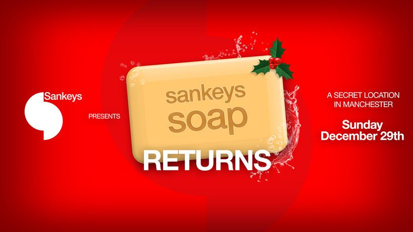 The Return Of Sankeys Soap – Manchester