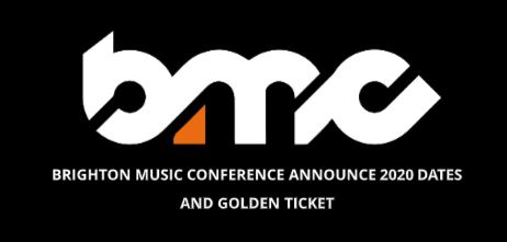 BRIGHTON MUSIC CONFERENCE ANNOUNCE 2020 DATES & GOLDEN TICKETS