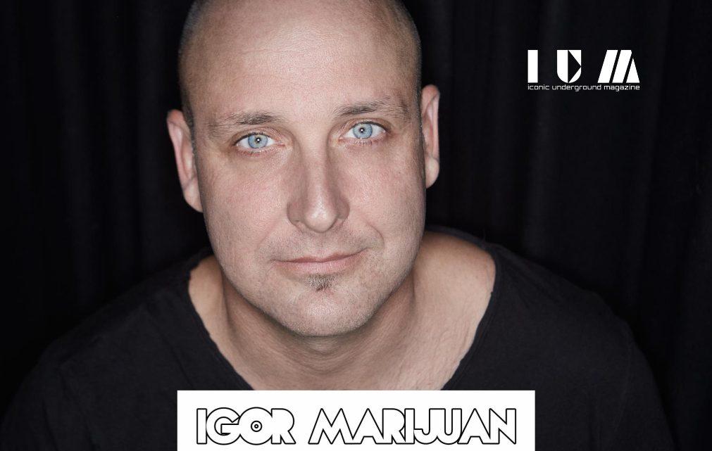 Igor Marijuan – Exclusive Interview