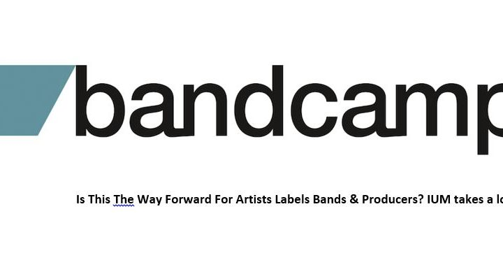 BANDCAMP – IS IT THE WAY FORWARD FOR ARTISTS?