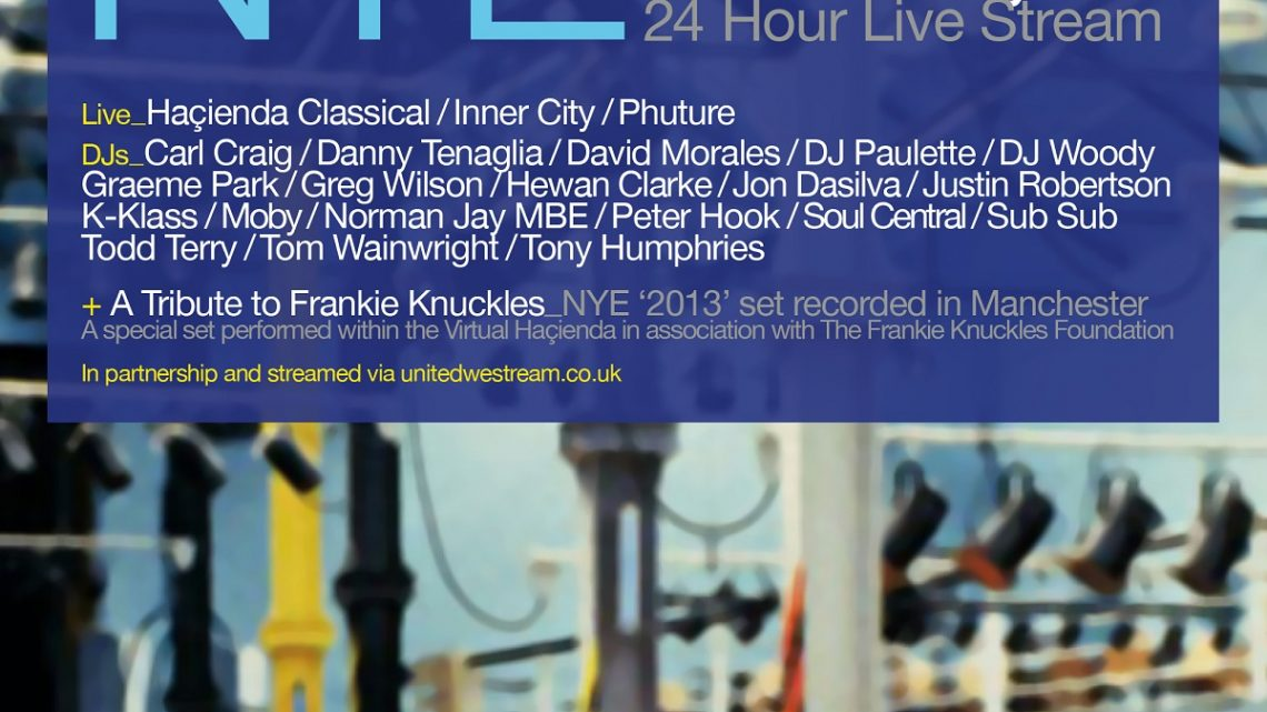 The Haçienda Twenty-Four Hour House Party NYE – A Very Special Tribute To Frankie Knuckles