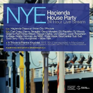 The Haçienda 24 Hour House Party NYE